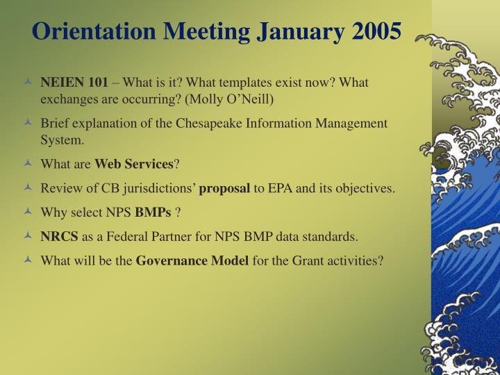 Orientation Meeting January 2005