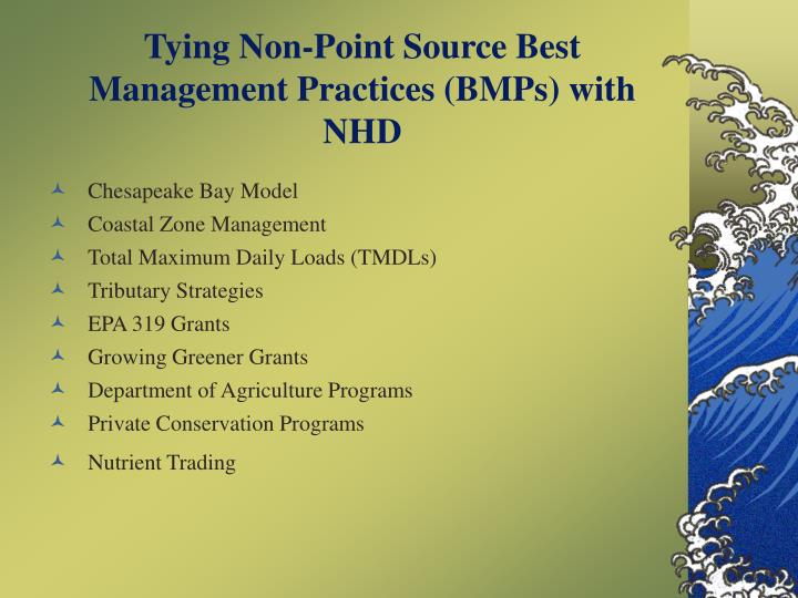 Tying Non-Point Source Best Management Practices (BMPs) with NHD