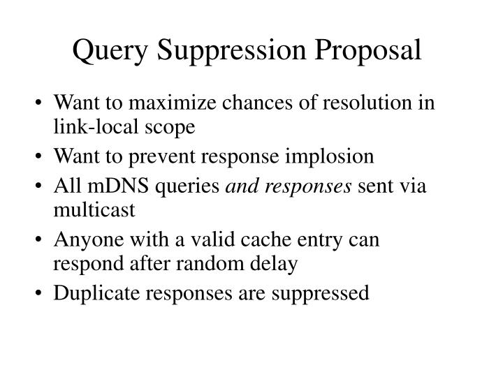 Query Suppression Proposal