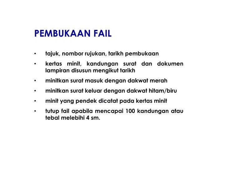 PEMBUKAAN FAIL