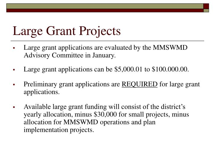 Large Grant Projects