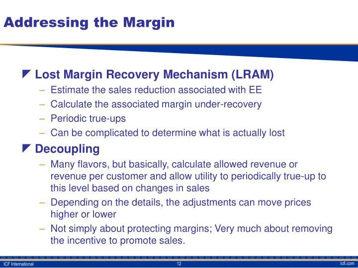 Addressing the Margin