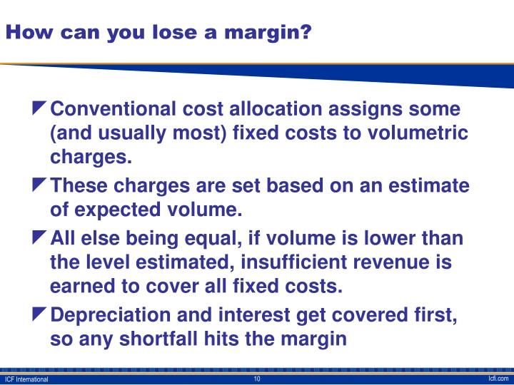 How can you lose a margin?