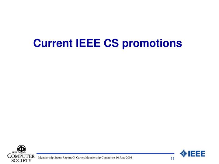 Current IEEE CS promotions