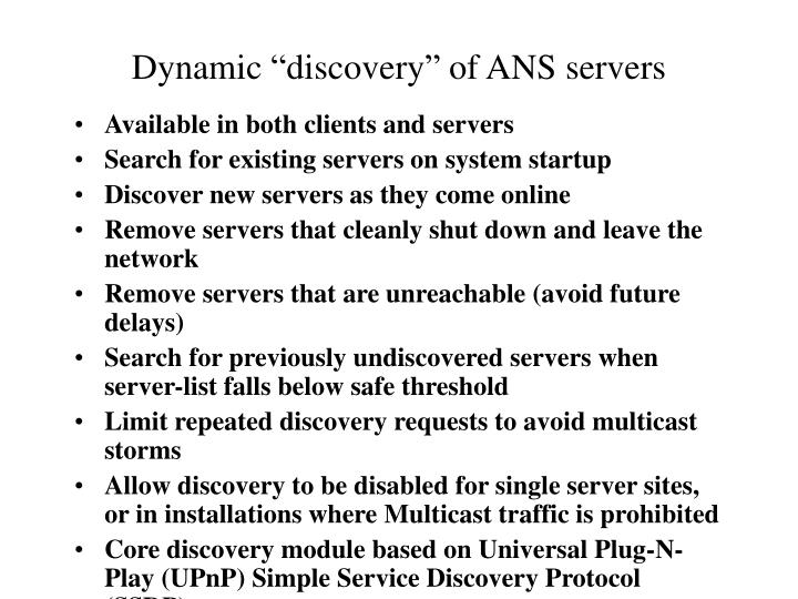 "Dynamic ""discovery"" of ANS servers"