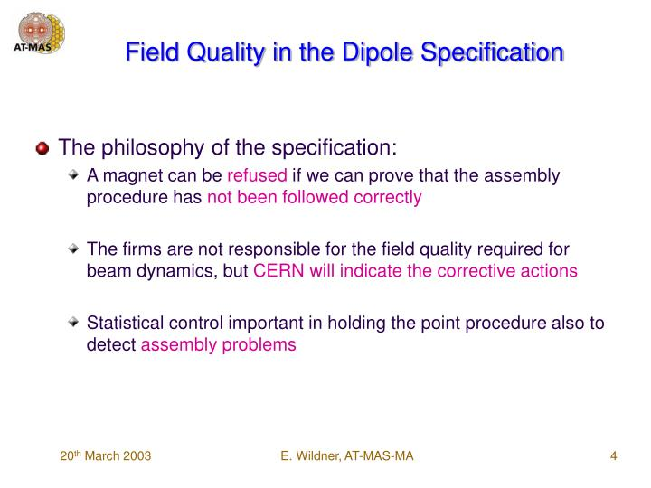 Field Quality in the Dipole Specification