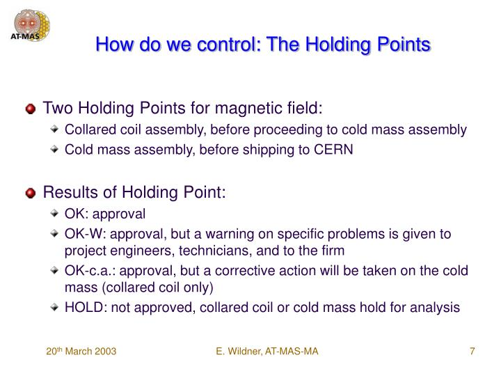 How do we control: The Holding Points