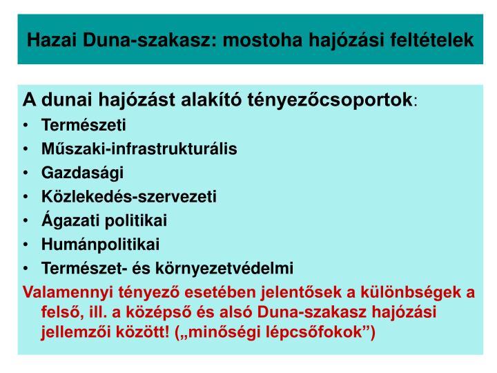 Hazai Duna-szakasz: mostoha hajózási feltételek
