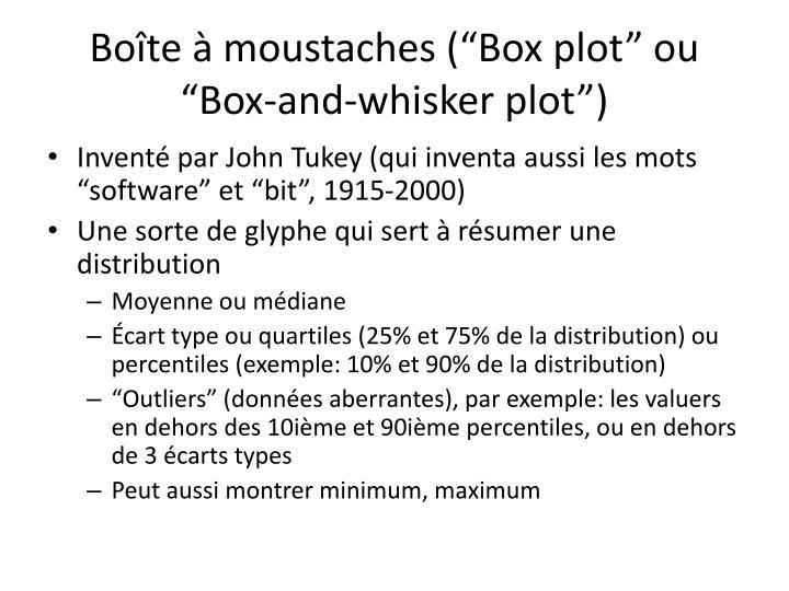 """Boîte à moustaches (""""Box plot"""" ou """"Box-and-whisker plot"""")"""