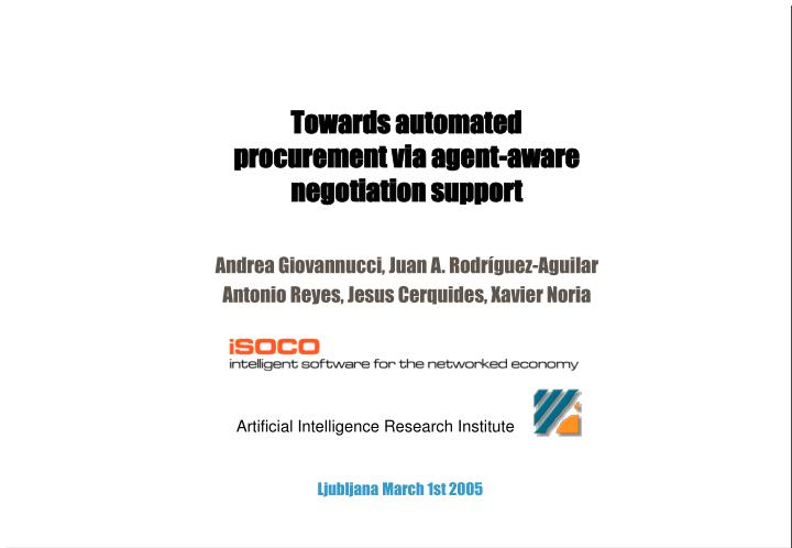 Towards automated procurement via agent-aware negotiation support