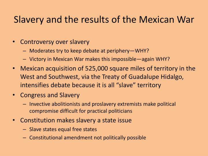 Slavery and the results of the Mexican War