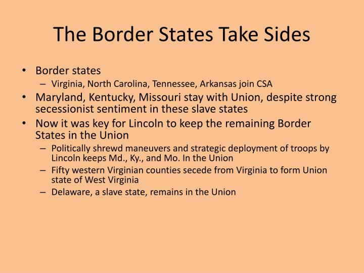 The Border States Take Sides
