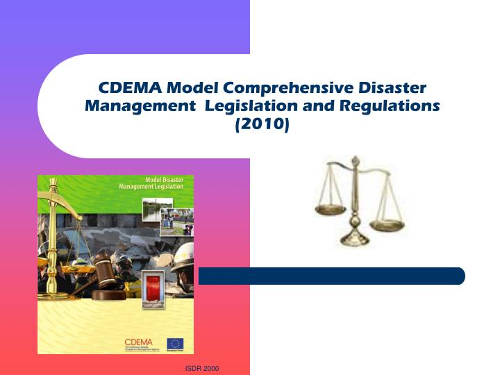 CDEMA Model Comprehensive Disaster Management  Legislation and Regulations (2010)