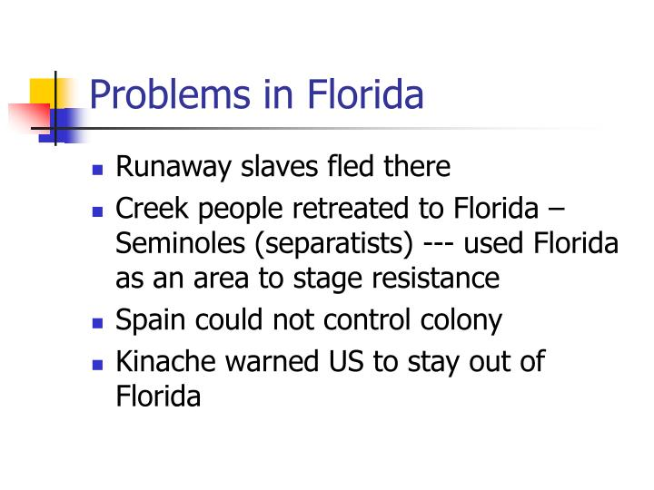 Problems in Florida