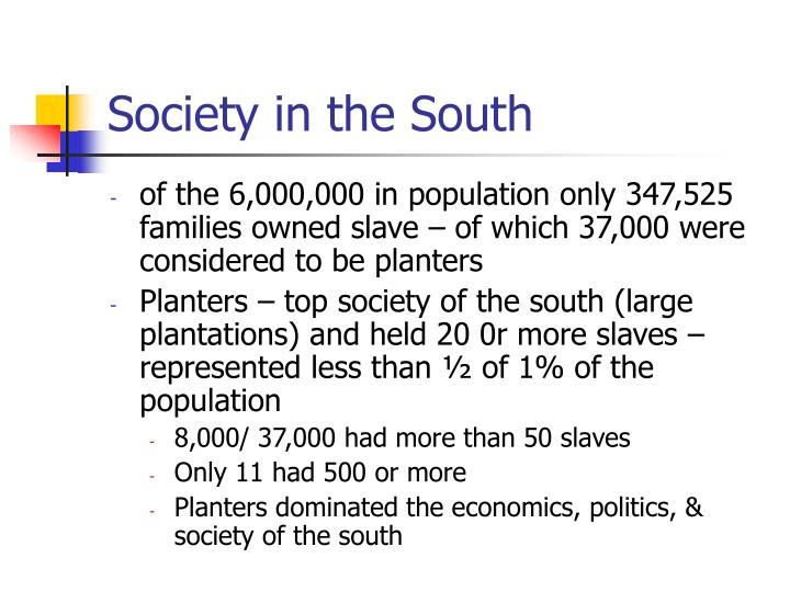 Society in the South