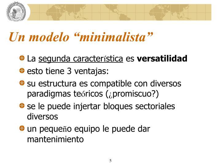 "Un modelo ""minimalista"""