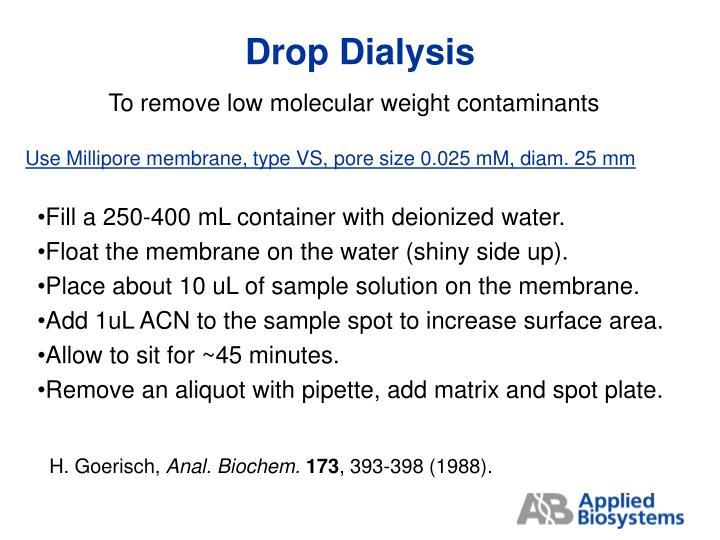 Drop Dialysis