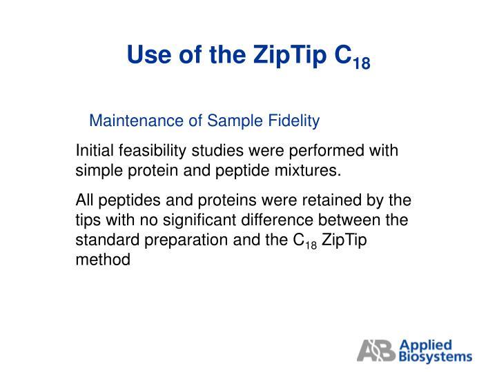 Use of the ZipTip C