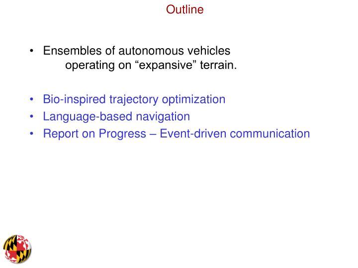 """Ensembles of autonomous vehicles operating on """"expansive"""" terrain."""