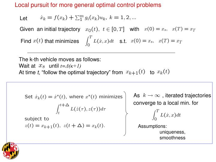 Local pursuit for more general optimal control problems