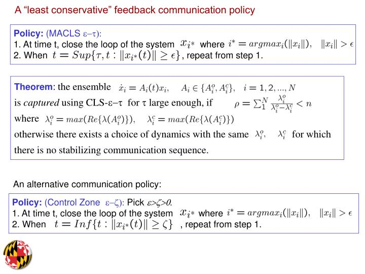 """A """"least conservative"""" feedback communication policy"""