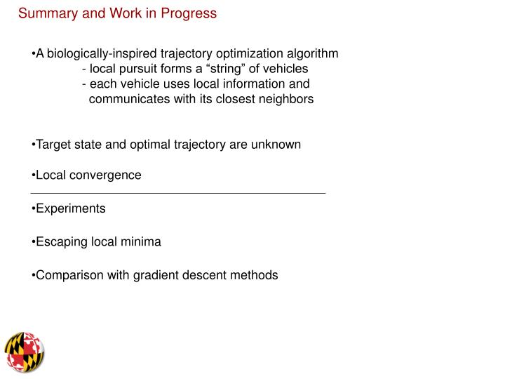 Summary and Work in Progress