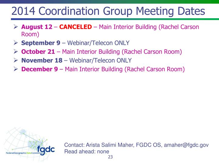 2014 Coordination Group Meeting Dates