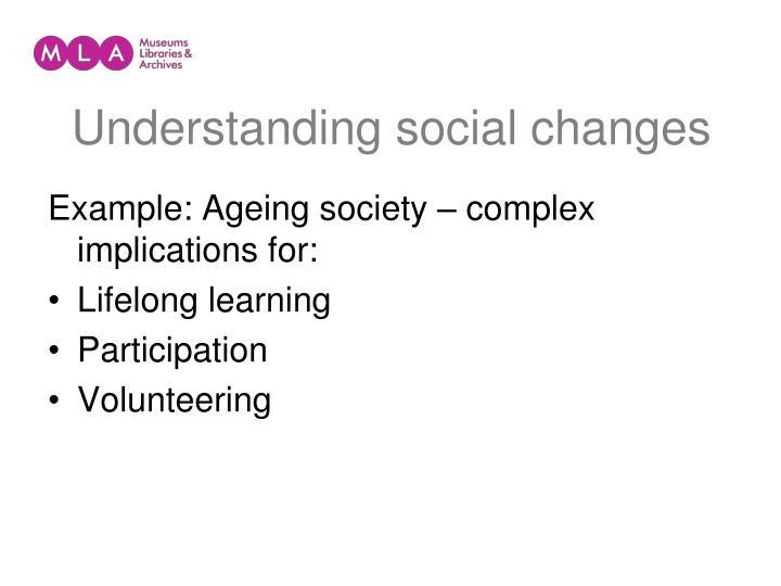 Understanding social changes