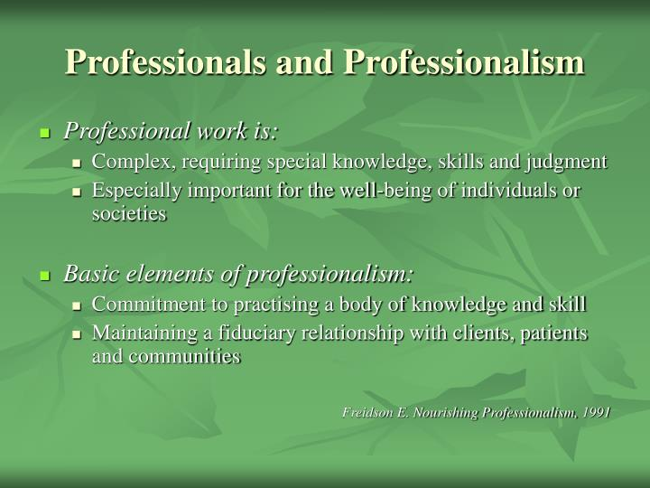 Professionals and professionalism