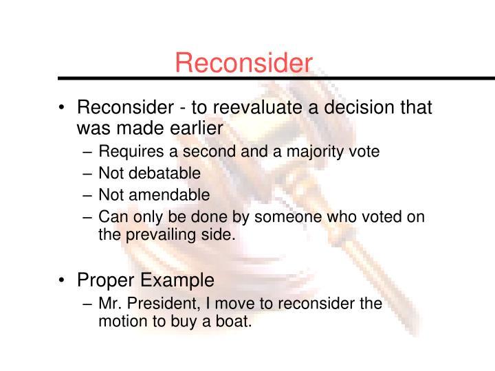 Reconsider