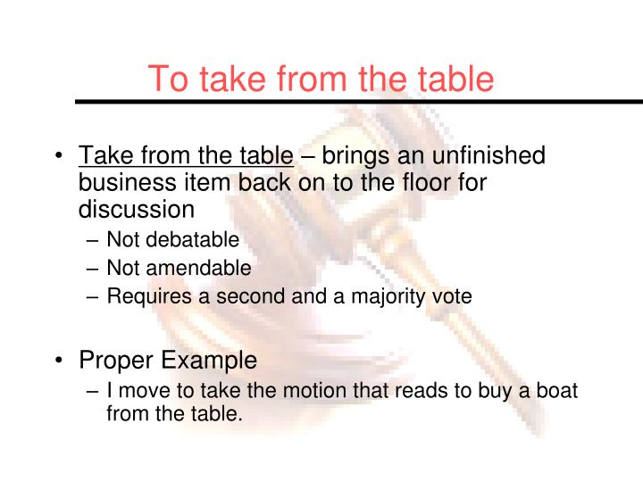 To take from the table