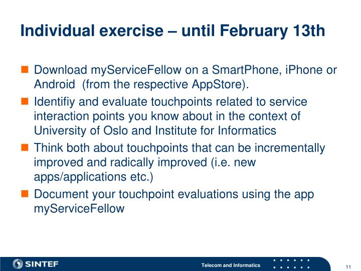 Individual exercise – until February 13th