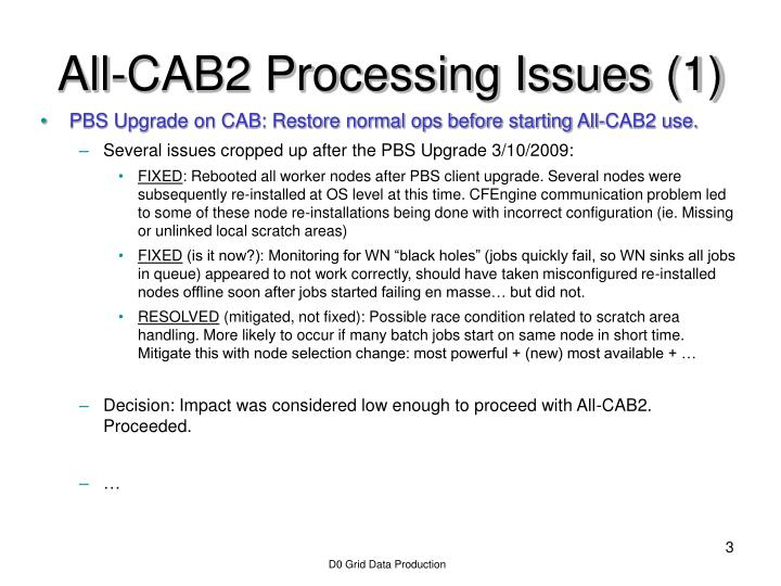 All cab2 processing issues 1