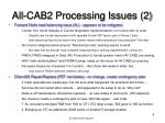 all cab2 processing issues 2