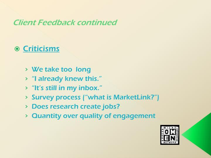 Client Feedback continued