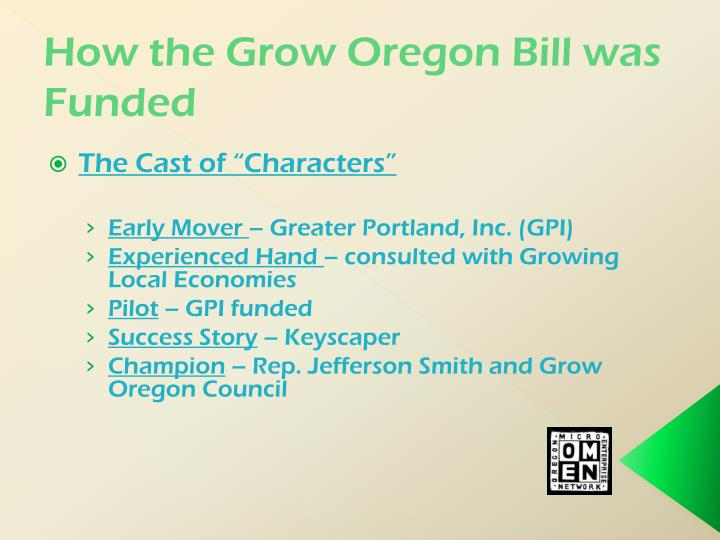 How the Grow Oregon Bill was Funded