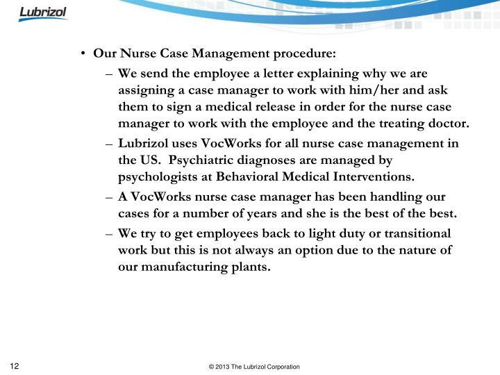 Our Nurse Case Management procedure: