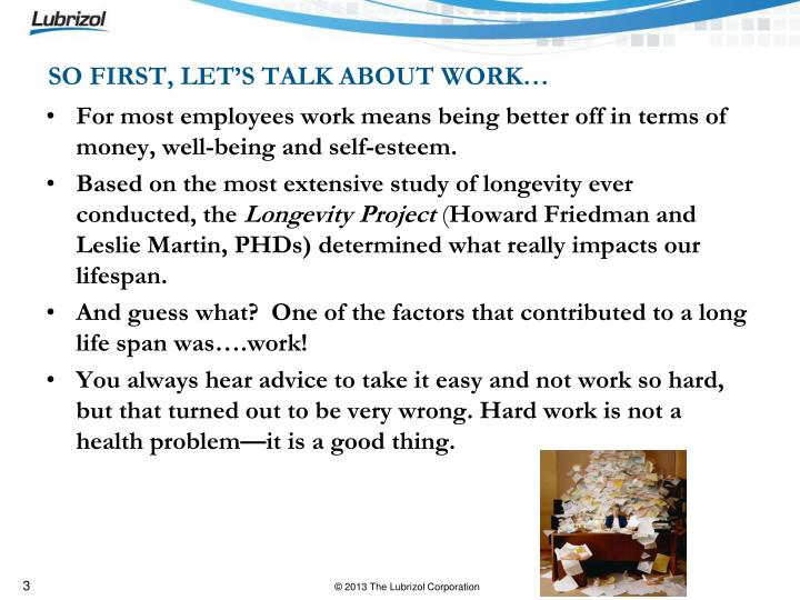 SO FIRST, LET'S TALK ABOUT WORK…