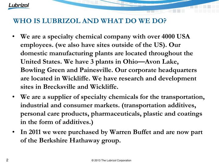 WHO IS LUBRIZOL AND WHAT DO WE DO?