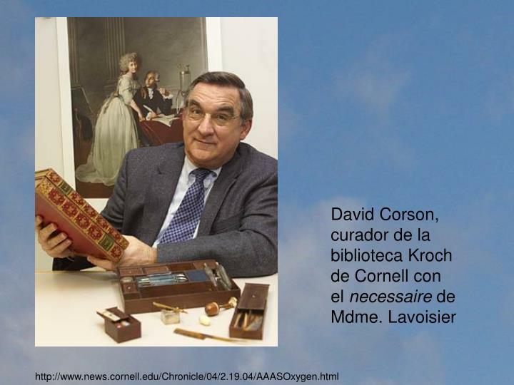 David Corson, curador de la biblioteca Kroch de Cornell con el