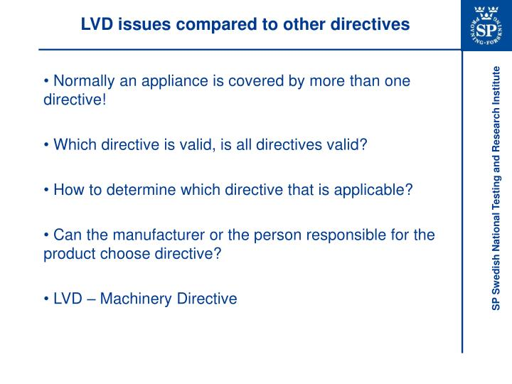 LVD issues compared to other directives
