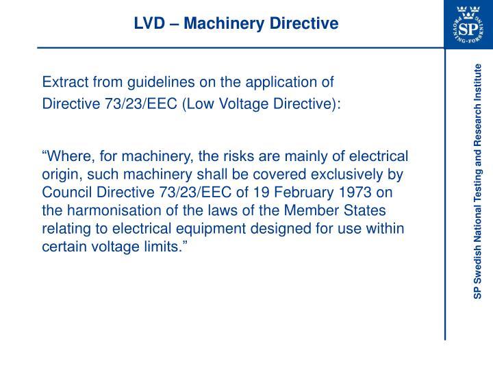 LVD – Machinery Directive