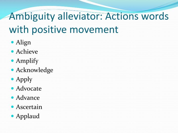 Ambiguity alleviator: Actions words with positive movement