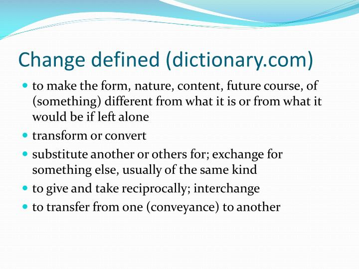 Change defined (dictionary.com)