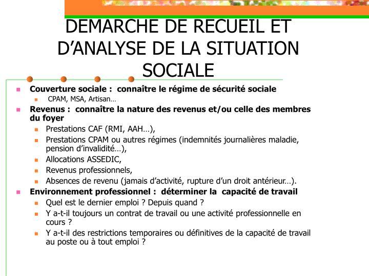 DEMARCHE DE RECUEIL ET D'ANALYSE DE LA SITUATION SOCIALE