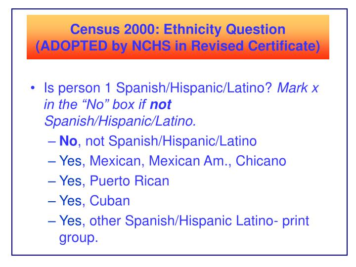 Census 2000: Ethnicity Question