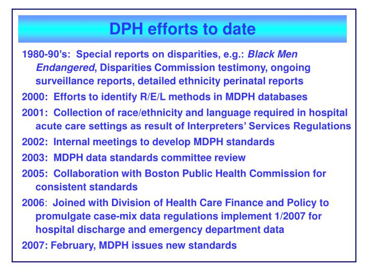 DPH efforts to date