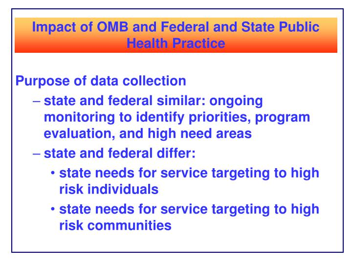 Impact of OMB and Federal and State Public Health Practice