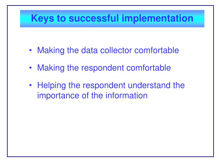 Keys to successful implementation