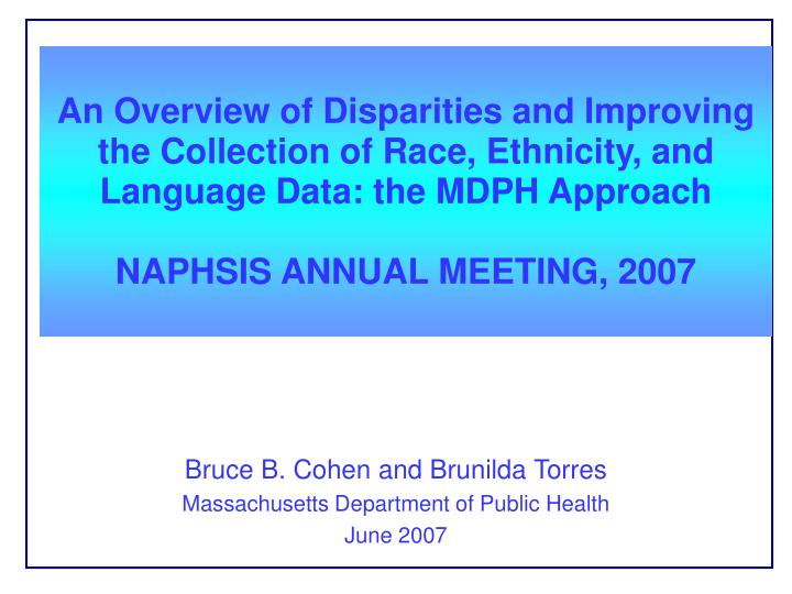 An Overview of Disparities and Improving the Collection of Race, Ethnicity, and Language Data: the MDPH Approach
